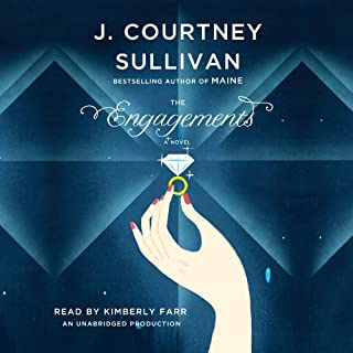 The Engagements                   By:                                                                                                                                 J. Courtney Sullivan                               Narrated by:                                                                                                                                 Kimberly Farr                      Length: 16 hrs and 50 mins     206 ratings     Overall 3.8