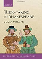 Turn-Taking in Shakespeare (Oxford Textual Perspectives)