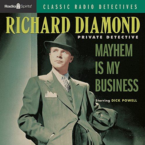 Richard Diamond: Mayhem is My Business cover art