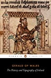 The History and Topography of Ireland (Penguin Classics) - Gerald of Wales