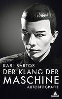 Bartos, K: Klang der Maschine
