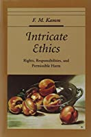 KAMM : INTRICATE ETHICS (Oxford Ethics Series)