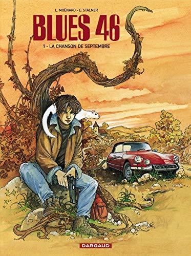 Blues 46 - tome 21 - Blues 46 T1 - La chanson de septembre