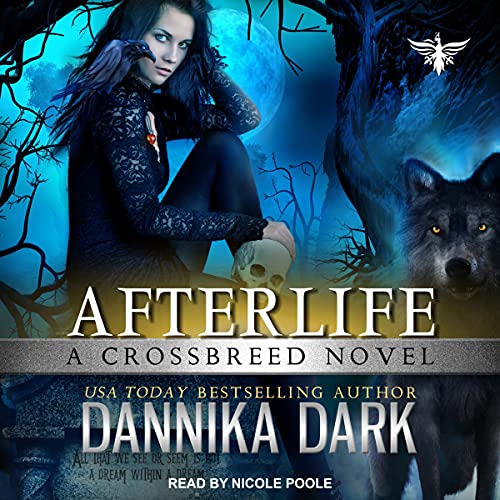 Afterlife: Crossbreed Series, Book 10