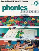 Phonics Lessons: Letters, Words, and How They Work (Grade 1) 0325005613 Book Cover