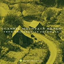 Classic Mountain Songs from Smithsonian Folkways