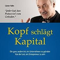 Kopf schlägt Kapital (Hörbuch Download)   Günter Faltin ...