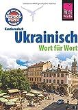 Ukrainisch - Kauderwelsch-Sprachführer von Reise Know-How