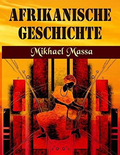 AFRIKANISCHE GESCHICHTE