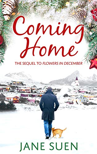 Coming Home: Flowers in December Book 2