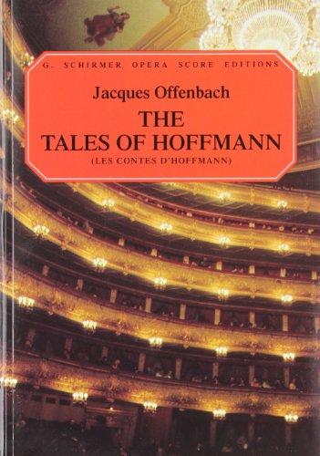 Tales Of Hoffmann (Vocal Score P/B Fr/Eng (Trans. Martin)): Singpartitur für Gesang (Singstimme) (G. Schirmer Opera Score Editions)