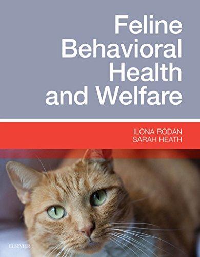 Feline Behavioral Health and Welfare, 1e