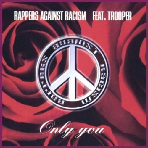 Rappers Against Racism feat. Trooper, La Mazz & Down Low