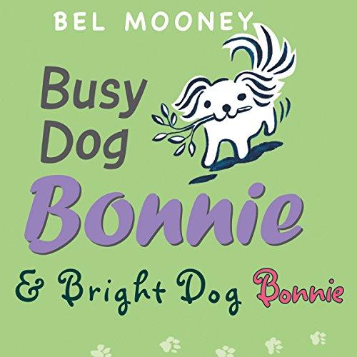 Busy Dog Bonnie & Bright Dog Bonnie audiobook cover art