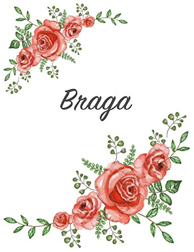 Braga: Personalized Notebook with Flowers and First Name - Floral Cover (Red Rose Blooms). College Ruled (Narrow Lined) Journal for School Notes, Diary Writing, Journaling. Composition Book Size