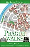 Prague Walks (On Foot Guides)