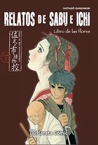 Relatos de Sabu e Ichi nº 02/04: Libro de las flores