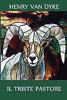 Il Triste Pastore: The Sad Shepherd, Italian edition