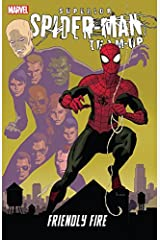 Superior Spider-Man Team-Up: Friendly Fire (Avenging Spider-Man (2011-2013)) Kindle Edition