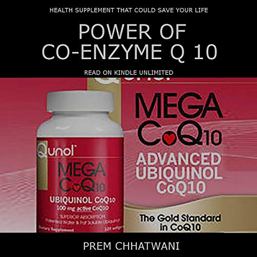 Power of Co-Enzyme Q 10 audiobook cover art