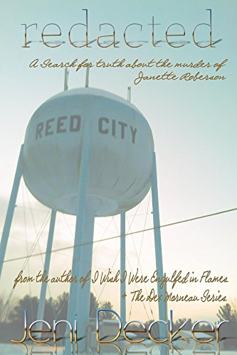 Book: Redacted - A search for truth about the murder of Janette Roberson by Jeni Decker