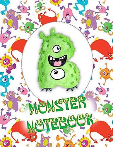 B Monster Notebook: Kids Monogrammed Journal and Doodle Book