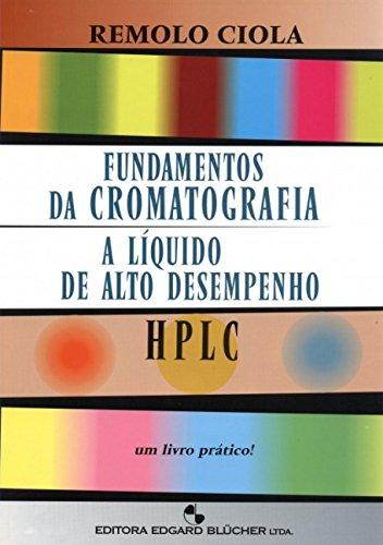 Fundamentos da Cromatografia a Líquido de Alto Desempenho: HPLC