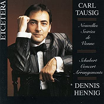Carl Tausig, Nouvelles soirées de Vienne, Franz Schubert Concert Arrangements