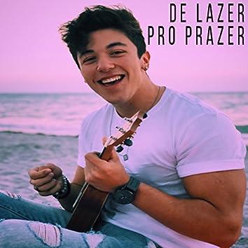 De Lazer pro Prazer - Single