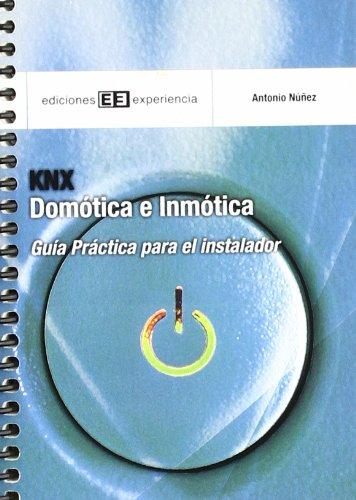 KNX. Domótica e Inmótica: Guía práctica para el instalador (Colección Guías de bolsillo)