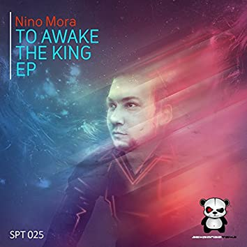 To Awake The King