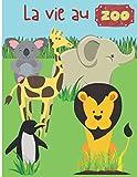 La vie au zoo: Cahier de coloriage du zoo pour enfants - ludique et amusant - 50 pages format 8,5*11 pouces
