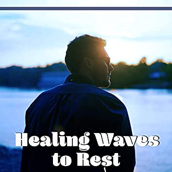 Healing Waves to Rest – Soft Music, New Age Relaxation, Free Time, Peaceful Soul