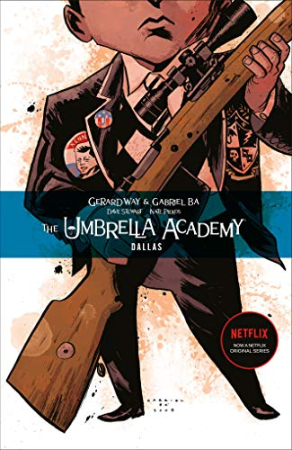 The Umbrella Academy Volume 2: Dallas (The umbrella academy, 2)
