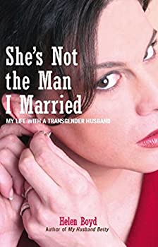 She s Not the Man I Married  My Life with a Transgender Husband
