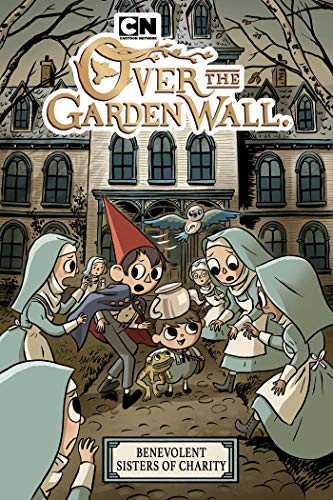 Over the Garden Wall: Benevolent Sisters of Charity OGN SC (Book 3)