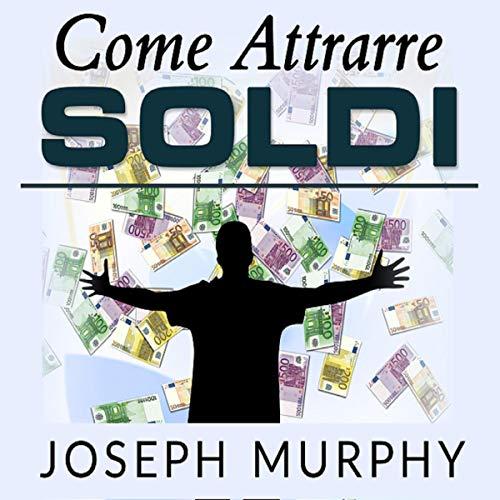 Come attrarre soldi copertina