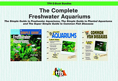 The Complete Freshwater Aquarium (TFH E-Book Bundles) (English Edition)