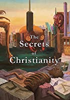 The Secrets of Christianity