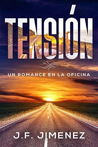 Tensión: Un romance en la oficina