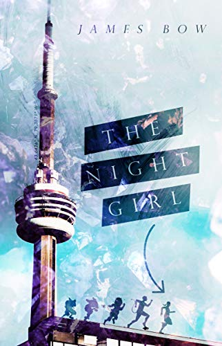 The Night Girl by [James Bow]