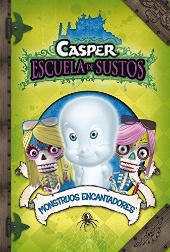 Monstruos Encantadores (Casper 7) (CASPER.LA ESCUELA DE SUSTOS)
