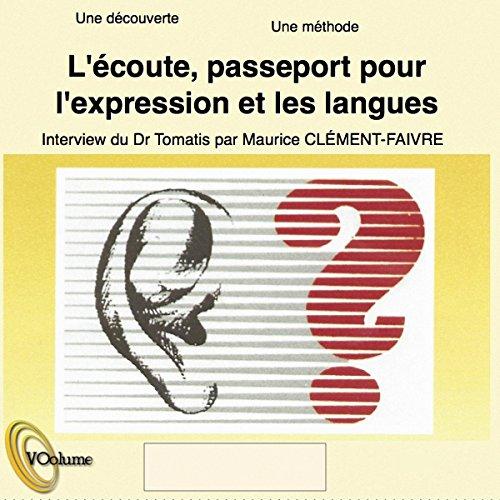 Couverture de L'écoute, passeport pour l'expression et les langues