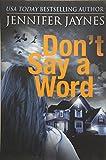 Don't Say a Word (Strangers) - Jennifer Jaynes
