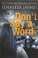 Don't Say a Word (Strangers)