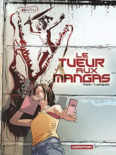 Le Tueur aux mangas (vol.1)