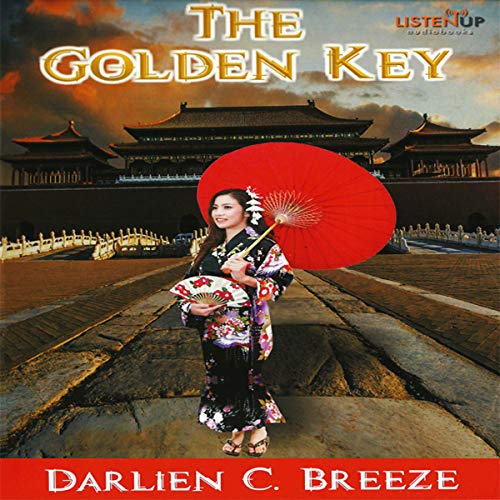 The Golden Key                   By:                                                                                                                                 Darlien C. Breeze                               Narrated by:                                                                                                                                 Saoirse Wise                      Length: 5 hrs and 58 mins     1 rating     Overall 5.0