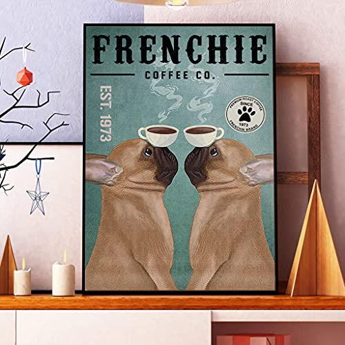 French Bulldog Poster, Frenchie Coffee Co Poster Decor for Kitchen, Home Living Decor Wall Art (Canvas-12'x18'x0.75')
