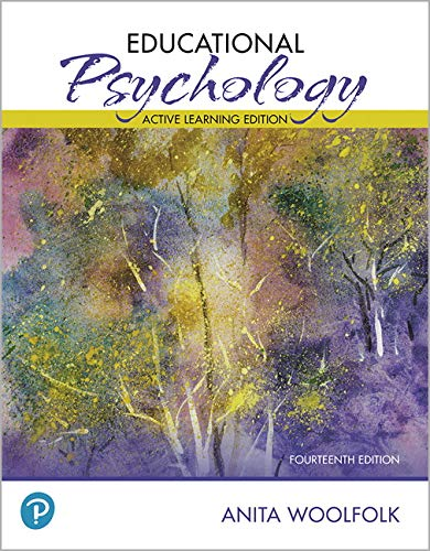 Compare Textbook Prices for Educational Psychology: Active Learning Edition Plus Mylab Education With Pearson Etext -- Access Card Package 14 Edition ISBN 9780135206065 by Woolfolk, Anita