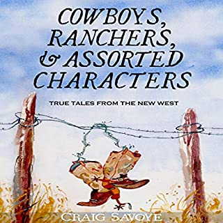 Cowboys, Ranchers, and Assorted Characters audiobook cover art